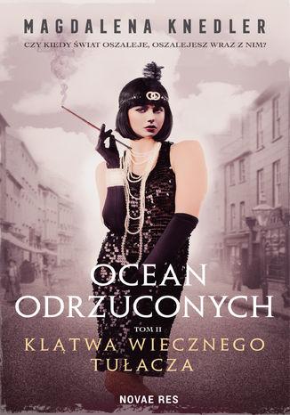 Okładka książki/ebooka Ocean odrzuconych. Tom II