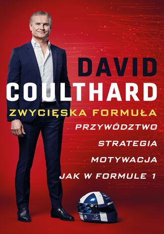 Okładka książki Zwycięska Formuła. Przywództwo, strategia, motywacja jak w Formule 1