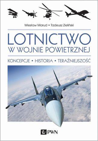 Okładka książki Lotnictwo w wojnie powietrznej
