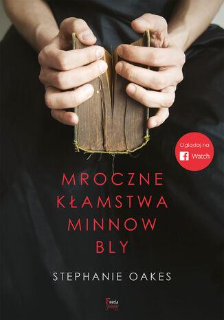 Okładka książki Mroczne kłamstwa Minnow Bly