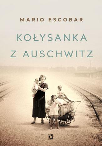 Okładka książki Kołysanka z Auschwitz