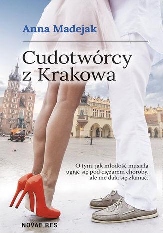 Okładka książki Cudotwórcy z Krakowa