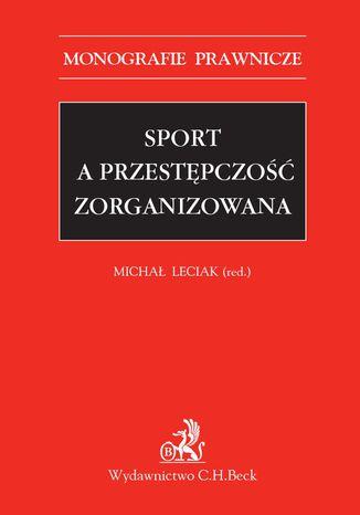 Okładka książki Sport a przestępczość zorganizowana