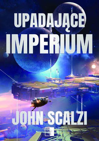 Okładka książki/ebooka Upadające Imperium