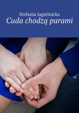 Okładka książki Cuda chodzą parami