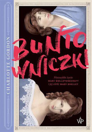 Okładka książki Buntowniczki