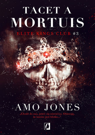 Okładka książki Tacet a Mortuis. Elite Kings Club. Tom 3