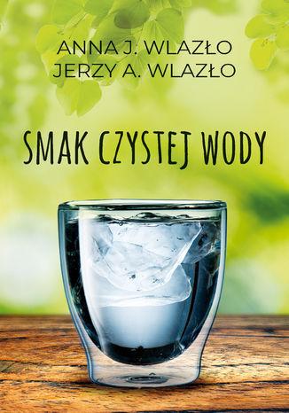 Okładka książki Smak czystej wody