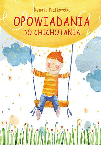 Okładka książki/ebooka Opowiadania do chichotania