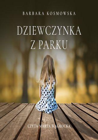 Okładka książki Dziewczynka z parku