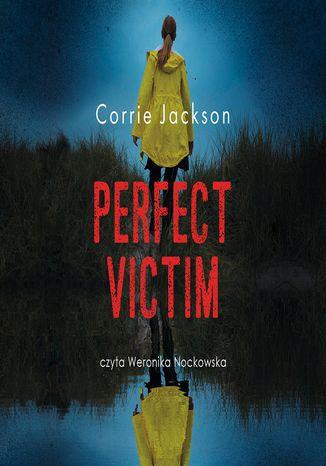 Okładka książki Perfect victim