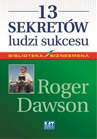 Okładka książki 13 sekretów ludzi sukcesu
