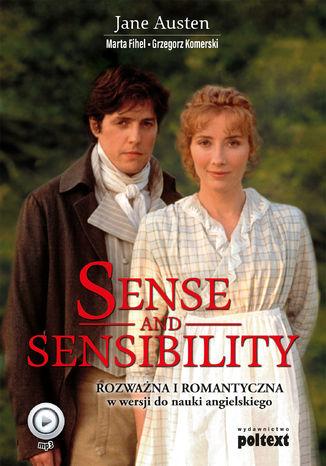 Okładka książki/ebooka Sense and Sensibility. Rozważna i Romantyczna w wersji do nauki języka angielskiego