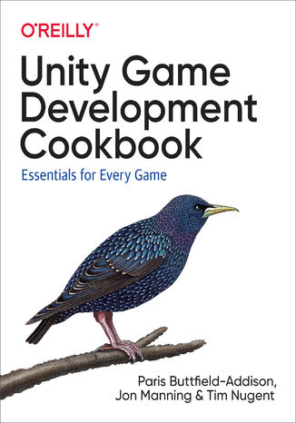Okładka książki/ebooka Unity Game Development Cookbook. Essentials for Every Game