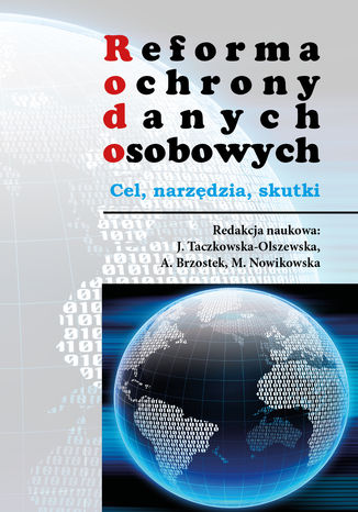 Okładka książki/ebooka Reforma ochrony danych osobowych. Cel - narzędzia - skutki