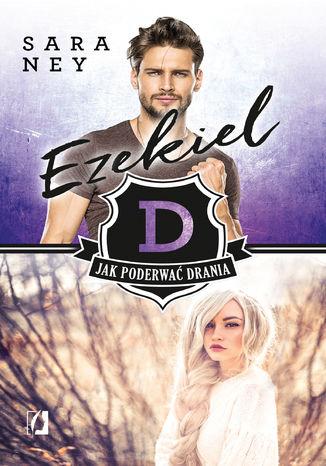 Okładka książki/ebooka Ezekiel. Jak poderwać drania? Tom 2