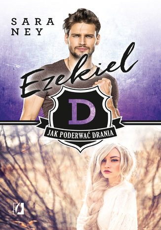 Okładka książki Ezekiel. Jak poderwać drania? Tom 2