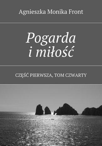 Okładka książki/ebooka Pogarda imiłość. Tom 4