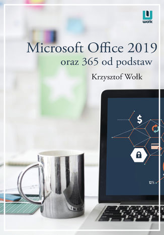 Okładka książki/ebooka Microsoft Office 2019 oraz 365 od podstaw
