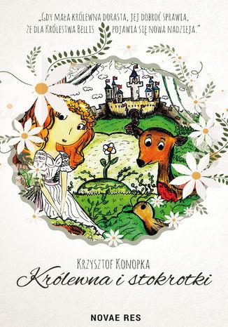 Okładka książki Królewna i stokrotki