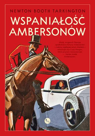 Okładka książki Wspaniałość Ambersonów