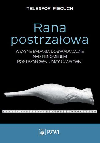 Okładka książki/ebooka Rana postrzałowa