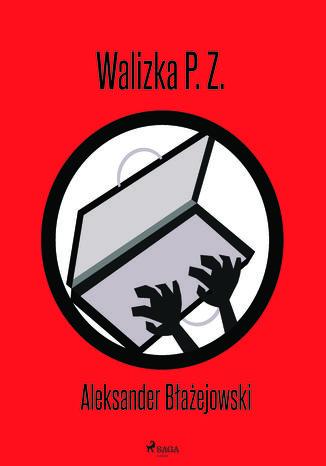 Okładka książki Walizka P. Z