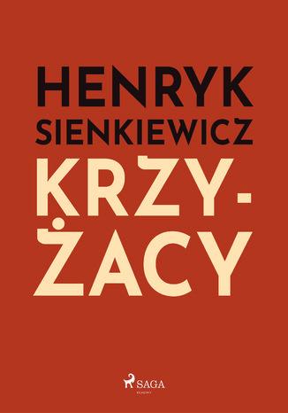 Okładka książki/ebooka Krzyżacy