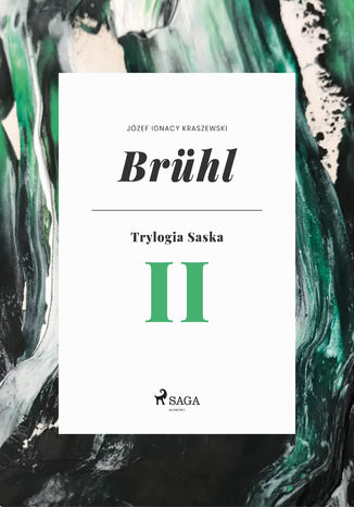 Okładka książki Brühl (Trylogia Saska II)