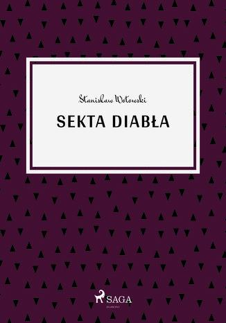 Okładka książki/ebooka Sekta diabła