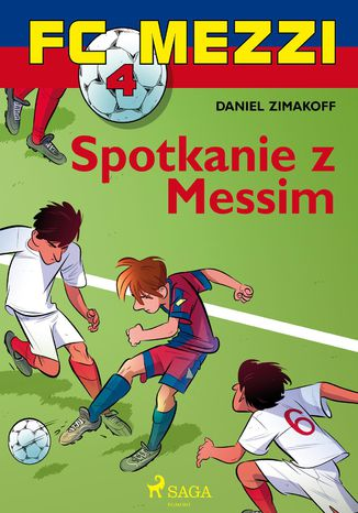 Okładka książki/ebooka FC Mezzi 4 - Spotkanie z Messim