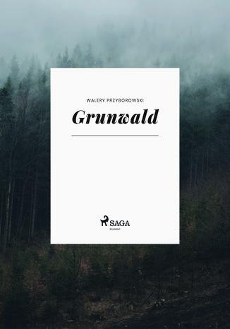 Okładka książki/ebooka Grunwald