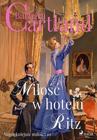 Okładka książki/ebooka Miłość w hotelu Ritz