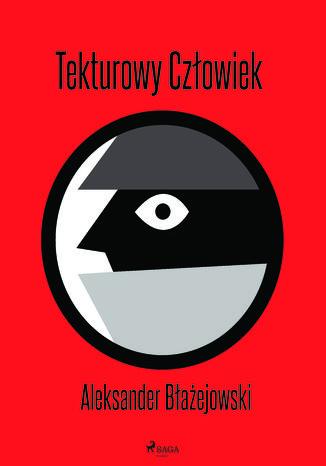 Okładka książki/ebooka Tekturowy Człowiek