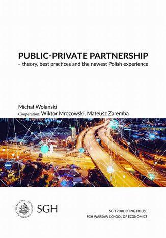 Okładka książki Public-private partnership  theory, best practices and the newest polish experience
