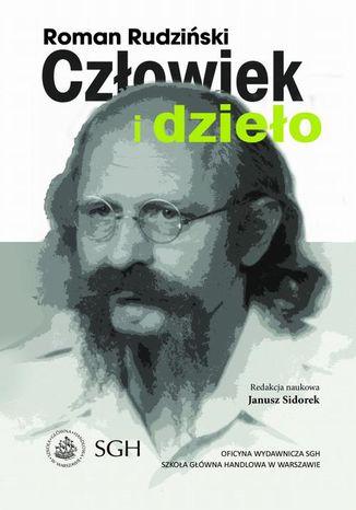 Okładka książki Roman Rudziński  człowiek i dzieło
