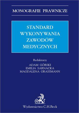 Okładka książki Standard wykonywania zawodów medycznych
