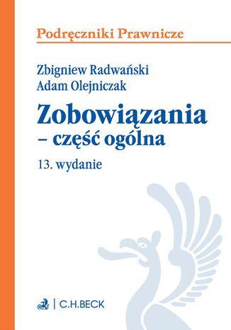 Okładka książki/ebooka Zobowiązania - część ogólna. Wydanie 13