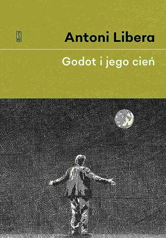 Okładka książki/ebooka Godot i jego cień