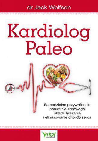 Okładka książki Kardiolog Paleo