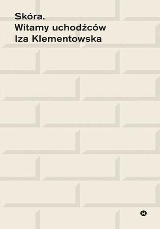 Okładka książki/ebooka Skóra. Witamy uchodźców
