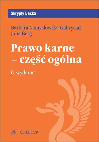 Okładka książki/ebooka Prawo karne - część ogólna. Wydanie 6