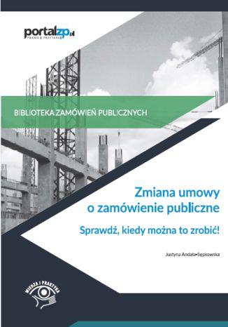 Okładka książki Zmiana umowy o zamówienie publiczne
