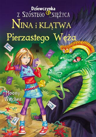 Okładka książki Nina i klątwa Pierzastego Węża