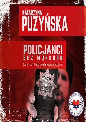 Okładka książki Policjanci. Bez munduru