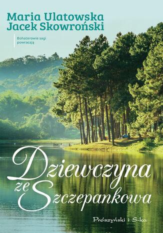 Okładka książki Dziewczyna ze Szczepankowa