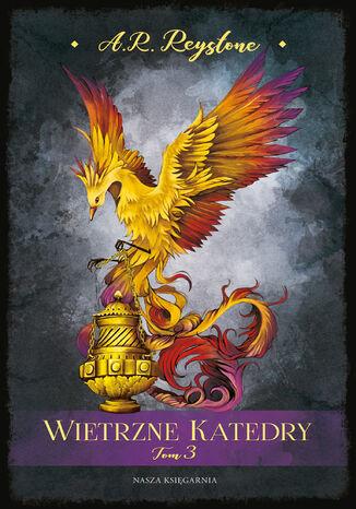 Okładka książki Wietrzne Katedry. Tom 3