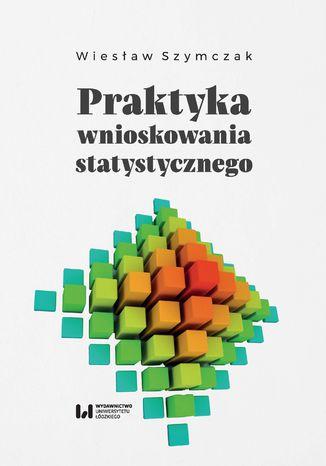 Okładka książki/ebooka Praktyka wnioskowania statystycznego