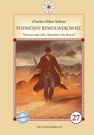 Okładka książki Podwójny rewolwerowiec