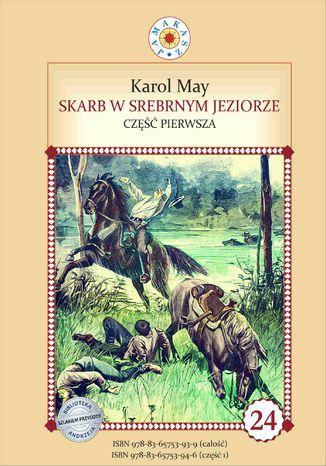 Okładka książki Skarb w Srebrnym Jeziorze. Część 1